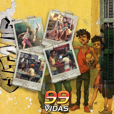 99Vidas 450 - Na Minha Rua