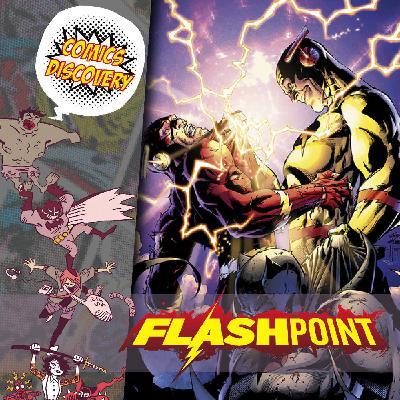 ComicsDiscovery S05E43 : Flashpoint