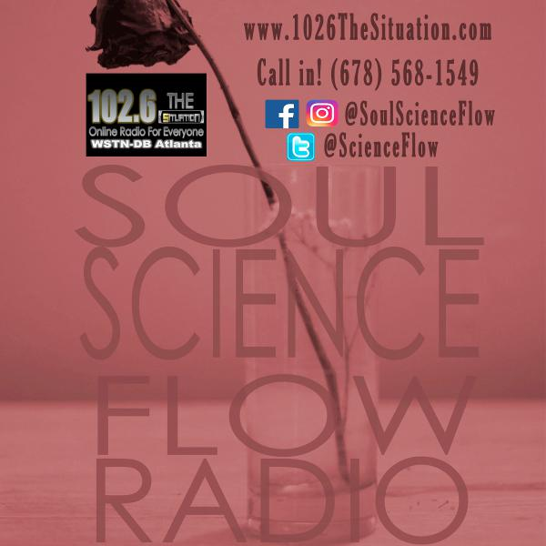 Soul Science Flow - Back to the music (5-15-18)