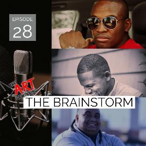 Episode 28: The Brainstorm