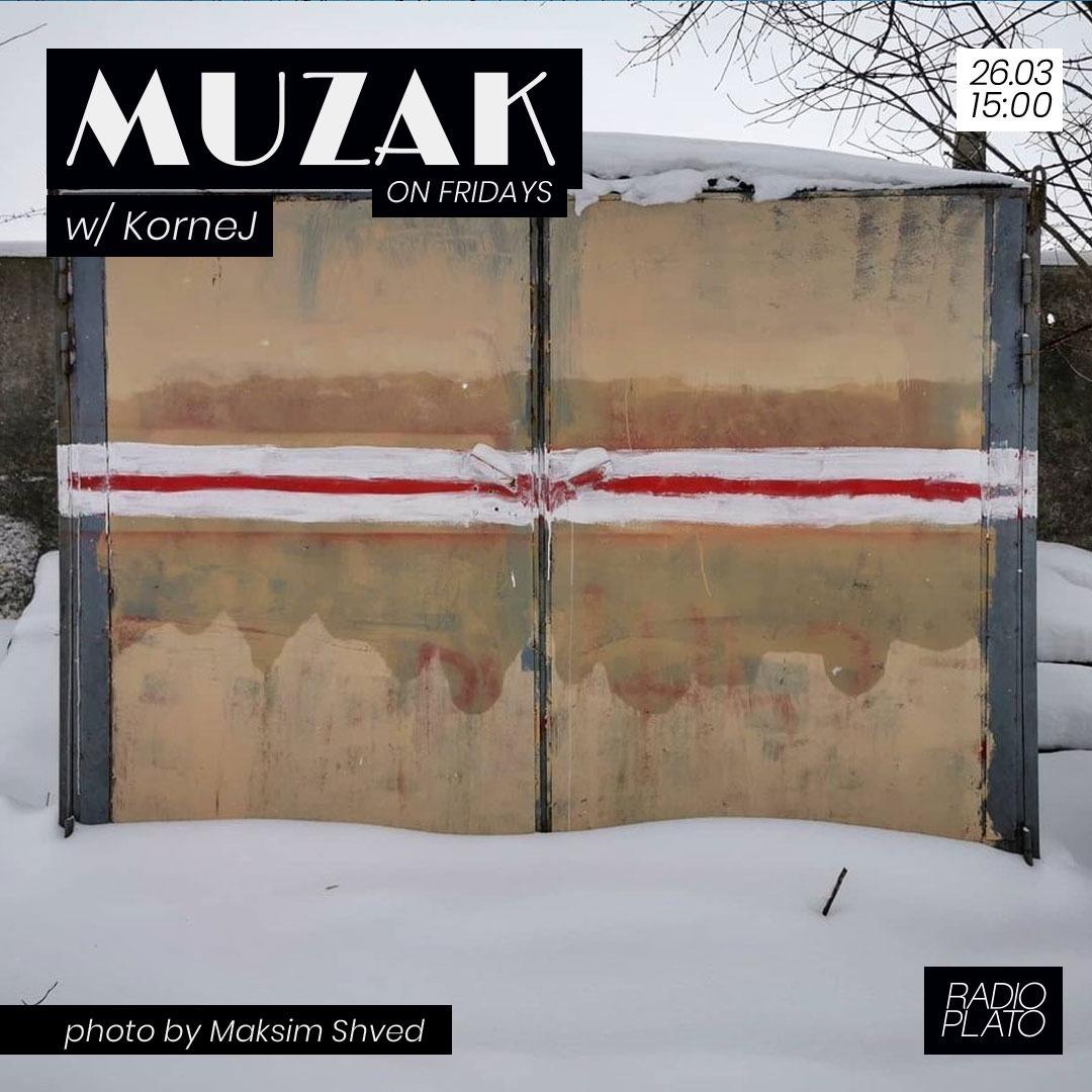 KorneJ - Muzak on Fridays #008