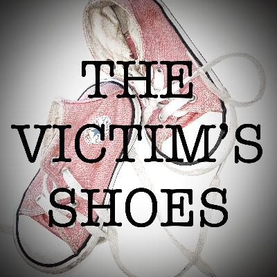 The Victim's Shoes - Episode 1