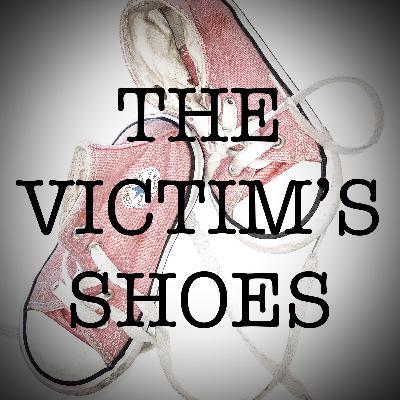The Victim's Shoes - Episode 1