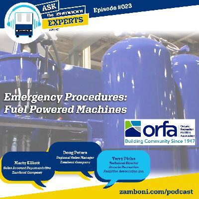 Episode #023: Emergency Procedures: Fuel Powered Machines