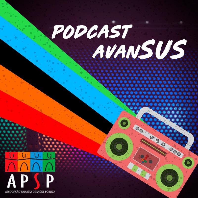 AvanSUS -  Papo de Sanitaristas