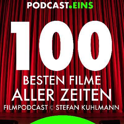 Episode 26: Platz 62, der 100 besten Filme aller Zeiten.