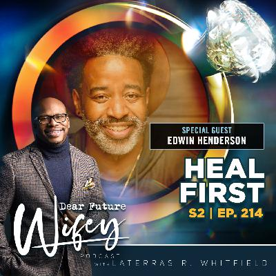 Heal First (Guest: Edwin Henderson)