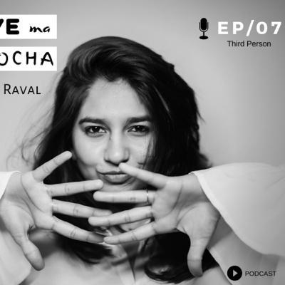 Love ma Locha | EP 07 | 3rd Person