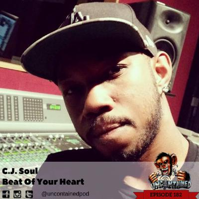 Episode 182: C.J. Soul - Beat Of Your Heart