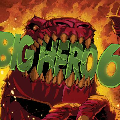 Comic Book Character Of The Month - BIG HERO 6 - Vol 1 #5 ON THE WINGS OF TOMORROW!