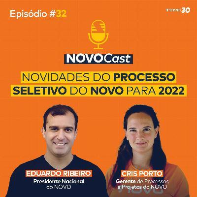 #32 NOVIDADES DO PROCESSO SELETIVO DO NOVO PARA 2022