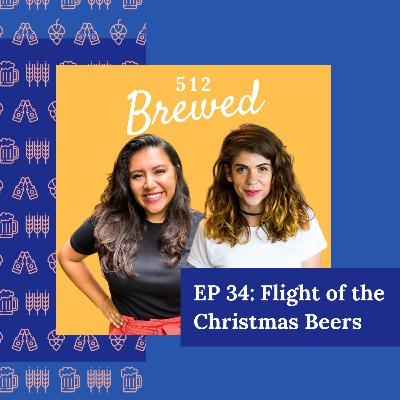 Ep 34: Flight of the Christmas Beers