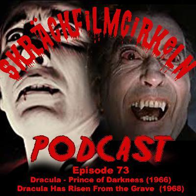 Episode 73 – Dracula Double Bill Part 1