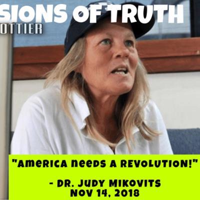 "Dr Judy Mikovits: ""America needs a REVOLUTION."""