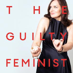 The Guilty Feminist - The New Normal - with Kemah Bob