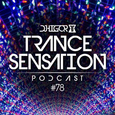 Trance Sensation Podcast #78