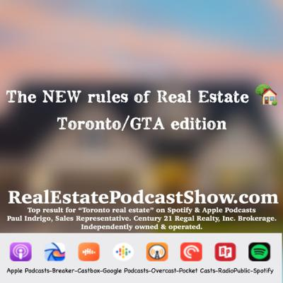 Episode 247: The 🆕 Rules of Real Estate for 2020 aka the decade of the podcast. Toronto/GTA edition