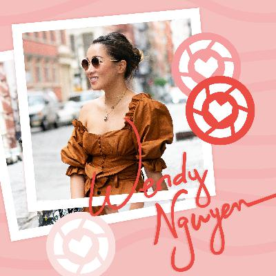 Season 2 Episode 3 | Wendy Nguyen | Wendy's Lookbook