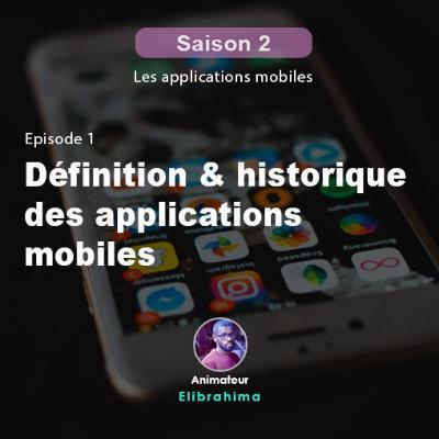 S2E1 - Définition et historique des applications mobiles