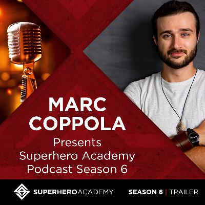Superhero Academy Podcast Season 6 Is Finally Here!