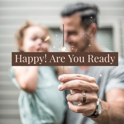 Happy Are You Ready