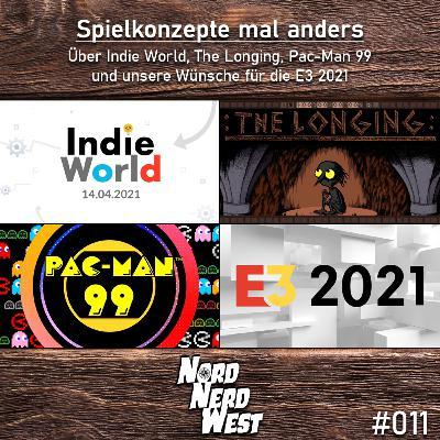 #011 Spielkonzepte mal anders - Über Indie World, The Longing, Pac-Man 99 und unsere Wünsche für die E3 2021