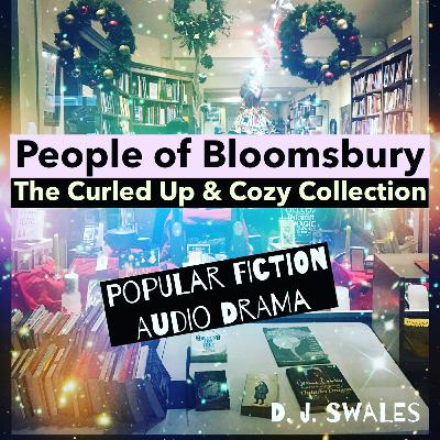 EP 2 | JASPER MINCE | People of Bloomsbury | The Curled Up and Cozy Collection | Audio Drama | Popular Fiction