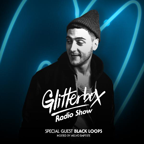 Glitterbox Radio Show 075: Black Loops