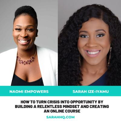 How to turn crisis into opportunity by building a relentless mindset and creating an online course
