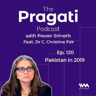 Ep.120: Pakistan in 2019
