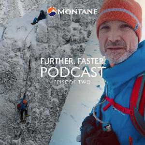 Further. Faster. Podcast Ep2 (Alpinist Malcolm Bass)