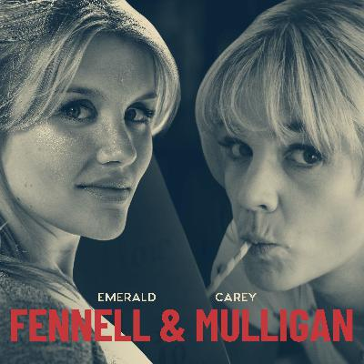 Emerald Fennell & Carey Mulligan