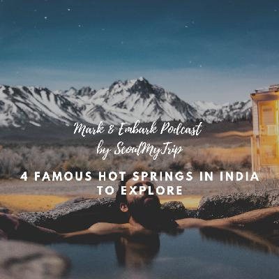 6: 4 Famous Hot Springs In India Which You Must Experience
