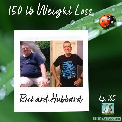 105: From Morbidly Obese To Plant-Based Athlete  |  Richard Hubbard
