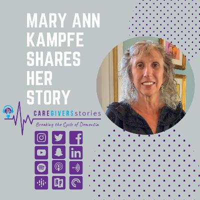 Caregivers Stories: Mary Ann Kampfe shares her caregiving story and why she wrote Dementia Dolls: A Daughter's Story
