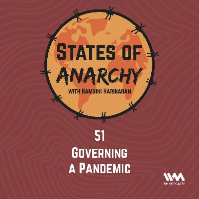 Ep. 51: Governing a Pandemic
