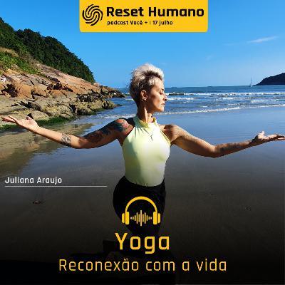 YOGA: Reconexão com a Vida com Monique Leite e Juliana Araújo