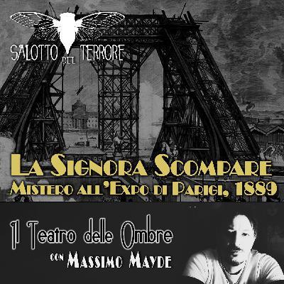 34 - La Signora Scompare. Mistero all'Expo di Parigi del 1889