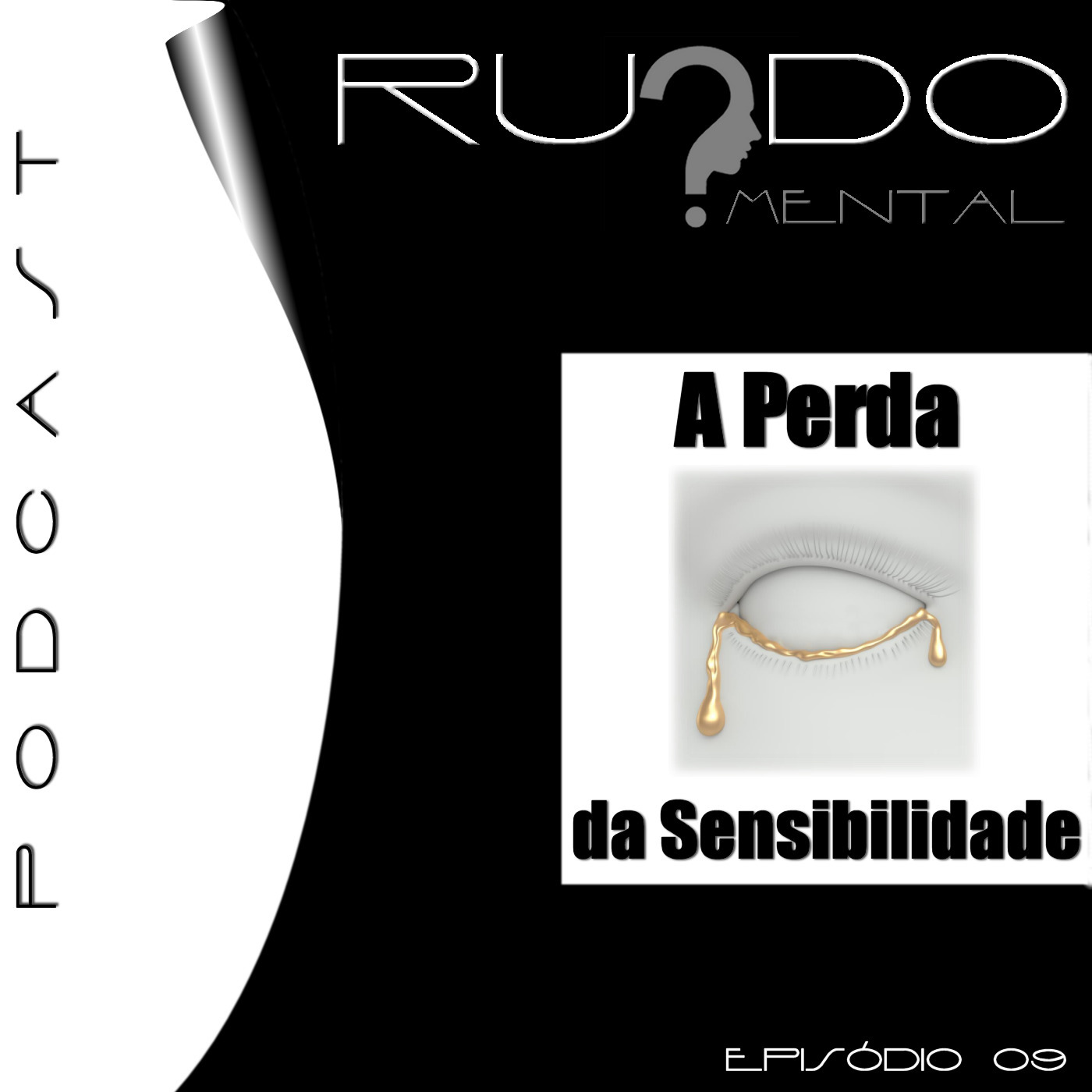 # 09 - A Perda da Sensibilidade