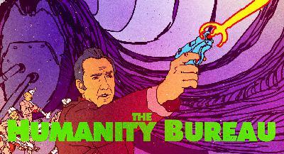 Episode 83 - The Humanity Bureau: The Huge Manatee Wardrobe