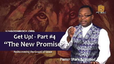 The New Promise (Get Up Part #4)