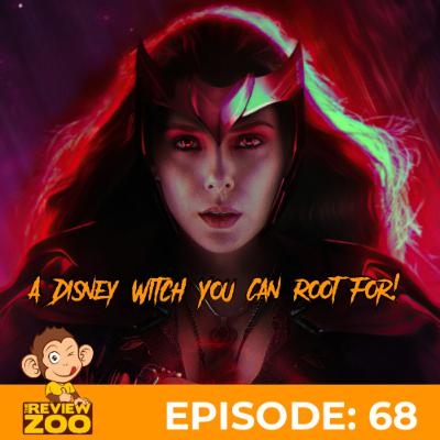 EP 68: A Disney Witch You Can Root For