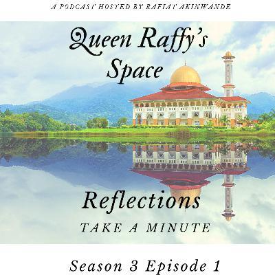 Reflections - Take A Minute Season 3 Ep1