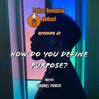 Path of Revelation Podcast: Episode 61