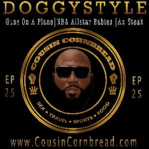 EP 25 Valentines Day Doggystyle and Guns On The Plane