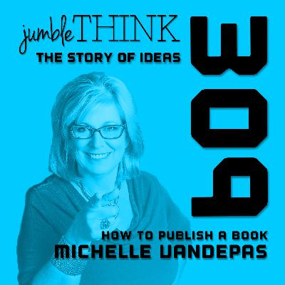 How to Publish a Book with Michelle Vandepas