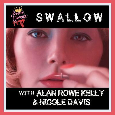 SWALLOW (2020) with ALAN ROWE KELLY and NICOLE DAVIS