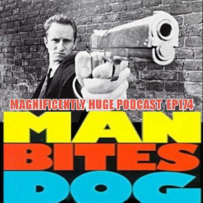 Episode 174 - Man Bites Dog