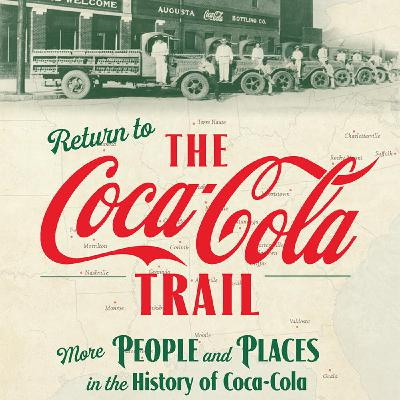The Coca-Cola Trail Provides A New Look At A Trusted Friend