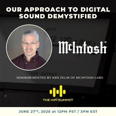 McIntosh Labs   Our approach to Digital Sound Demystified   Ken Zelin